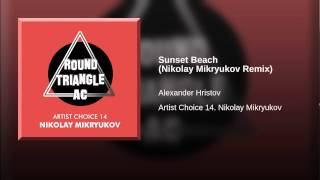 Sunset Beach (Nikolay Mikryukov Remix)
