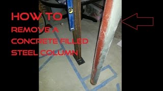 How To Remove A Concrete Filled Steel Post / Column (Lally column)