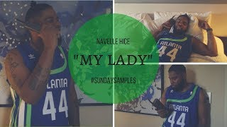 Navelle Hice - My Lady #SundaySamples (Week 7)