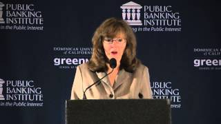 Ellen Brown - Public Banking 2013: Funding the New Economy, June 2nd 2013