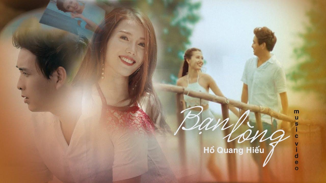 Bạn Lòng – Hồ Quang Hiếu | Official Music Video