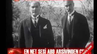 Atatürk'ün En Net Sesi yıl 1927, ABD Elçisi ile, 'Muhteşem Türk'  (Incredible Turk) Belgeseli
