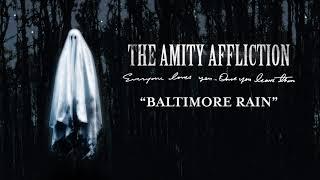 "The Amity Affliction ""Baltimore Rain"""