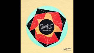 Stavroz - The Ginning (Original Mix)