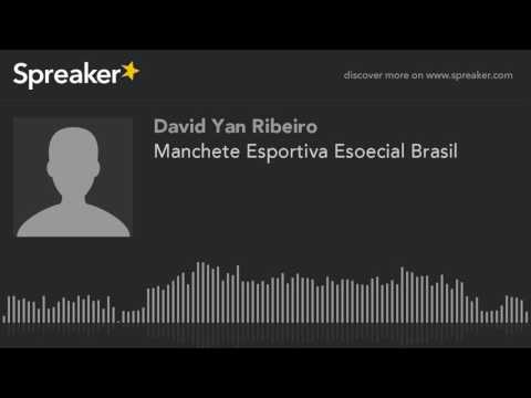 Manchete Esportiva Esoecial Brasil (made with Spreaker)