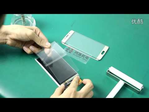 Laminate OCA on LCD for Samsung S6 Edge by Hand with Roller