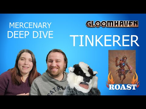Gloomhaven Tinkerer Deep Dive  [Character Guide, Tips And How To Play]