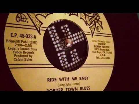 Ride With Me Baby - Long John Hunter