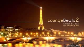 Lounge Beats 2 by Paulo Arruda   Deep   Jazz
