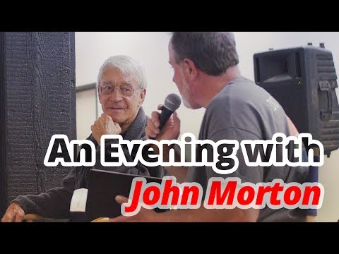An Evening with John Morton (Canby 2017)