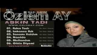 Özlem Ay - Imkansiz Ask (Piano Version) 2008