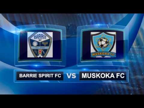 Barrie FC vs Muskoka FC Exhibition @ Huntsville 2017