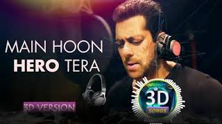 Main Hoon Hero Tera By Salman Khan 3D