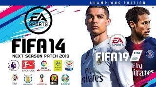 FIFA 14 Next Season Patch 2019 • Download&Install • PC/HD