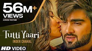 Tutti Yaari: Inder Chahal Song | Ranjha Yaar | ...