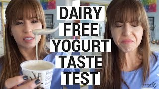 Vegan Yogurt Taste Test | Dairy Free Yogurt Review!