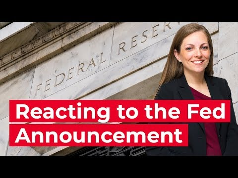 Reaction to the Federal Reserve Bank's Announcement