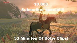 Botw Clips For Centuries!!! {10.000 Subscriber Special}