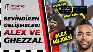 Beşiktaş'ta Alex Teixeira ve Ghezzal Gelişmesi [SON DAKİKA] - Paylaşım Geldi!