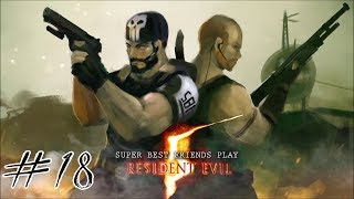 Two Best Friends Play Resident Evil 5 (Part 18)