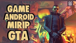5 Game Android Open World Mirip GTA Terbaik 2018