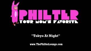 Philter - Tokyo at night