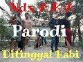 Ardi Feat Dea Ditinggal Rabi Cover song Parodi