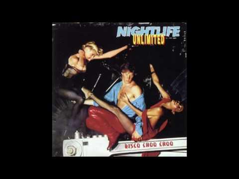 Nightlife Unlimited - Disco Choo Choo (Remix)