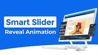 Smart Slider 3 PRO - New Feature: Reveal Animation Video
