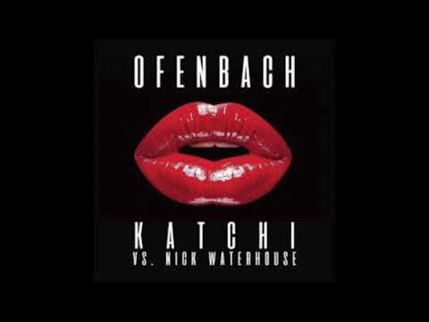 Ofenbach vs Nick Waterhouse - Katchi