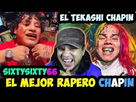 El mejor Rapero Chapin, Sixty Sixty 66 Tekashi Chapin Fifty Len.. ( Reacción )