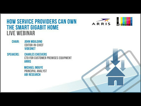 How Service Providers can own the smart Gigabit Home