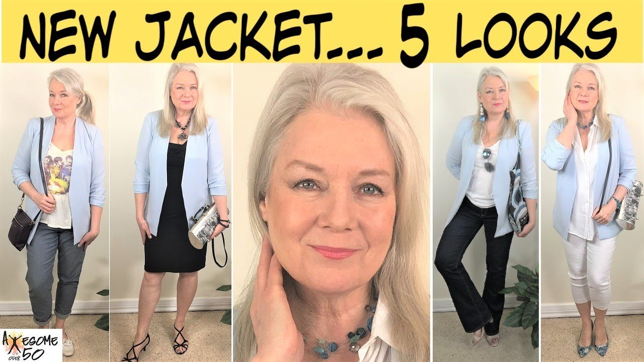 1 Jacket 5 Outfits Spring Summer Lookbook Clothing From Most Women S Wardrobes Awesome Over 50 Youtube