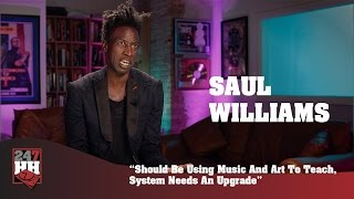 Saul Williams - Should Be Using Music And Art To Teach, System Needs An Upgrade (247HH Exclusive)