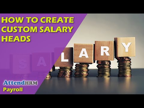 How to Create Custom Salary Heads?