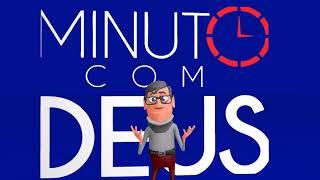 O amanhã pertence a Deus - Minuto com Deus Animações