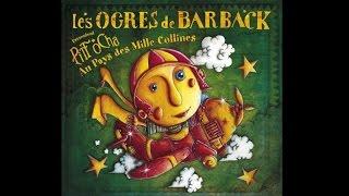 Les Ogres de Barback - Bumbaïa [Pitt Ocha]