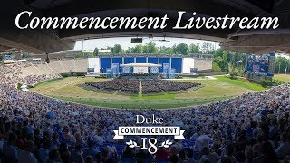 Duke Commencement 2018 - Livestream thumbnail