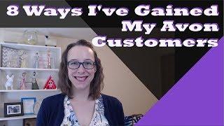 8 Ways I've Gained My Avon Customers