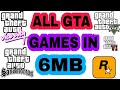 DOWNLOAD ALL GTA GAMES|| FOR ANDROID || IN 6 MB ONLY || MR HACKER CHOHAN ||