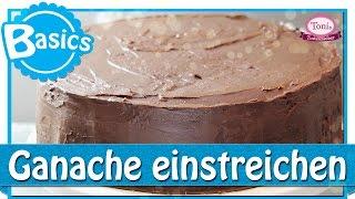 Torte glatt mit Ganache einstreichen  // Back-Basics // Tonis Tortenzauber #0006