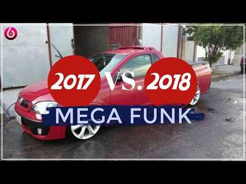 Mega Funk 2017 Vs. 2018[Dj QueiroZ PR]