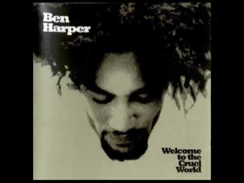 Ben Harper – Welcome To The Cruel World (1994)