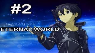 Sword Art Online Eternal World: Gameplay Part 2 - Tolbana