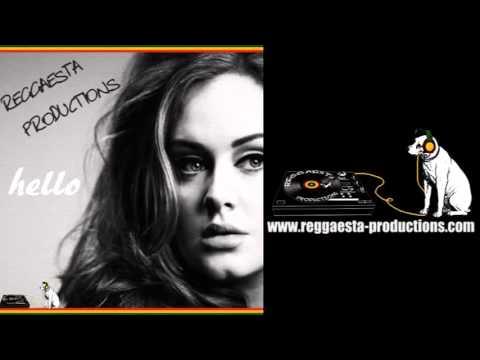 Adele -  Hello (reggae version by Reggaesta) + LYRICS