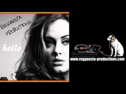 Adele -  Hello (reggae version by Reggaesta) + LYRICS