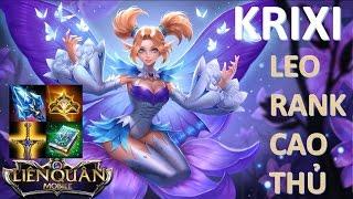 Liên Quân Mobile Đấu rank cao thủ: KRIXI - Công chúa bướm và cách lên đồ chuẩn nhất