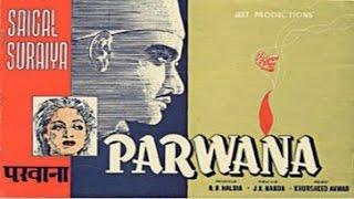 Parwana (1947) Hindi Full Movie | K. L. Saigal, Suraiya | Hindi Classic Movies