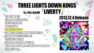 """THREE LIGHTS DOWN KINGS 『1st Full Album""""LiVERTY"""" Official Trailer』"""