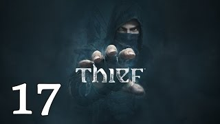 "THIEF | Let's Play en Español | Capitulo 17 ""El final del Alguacil"""